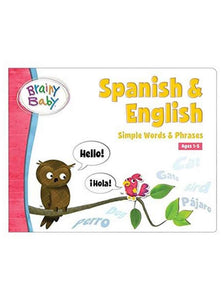 Brainy Baby Spanish & English Board Book Simple Words and Phrases Deluxe Edition