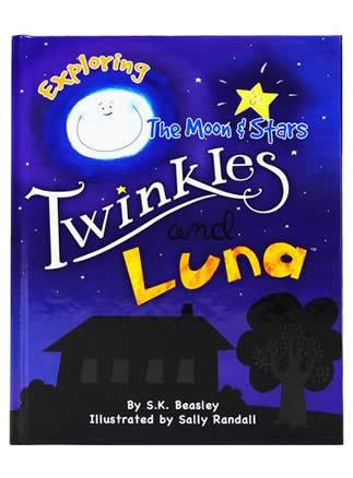 Twinkles & Luna Picture Storybook -  Exploring the Moon & Stars by Stephanie Beasley