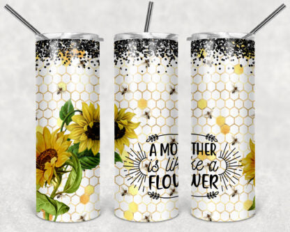 A Mother is Like A Flower 20 oz Skinny Tumbler custom drinkwear - with straw - cup