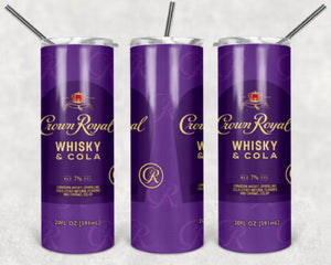 Crown Royal Whisky Cola 20oz Skinny Tumbler custom drinkware - with straw - Stainless Steel cup