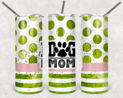 Dog Mom 20oz Skinny Tumbler custom drinkware - with straw - Stainless Steel cup