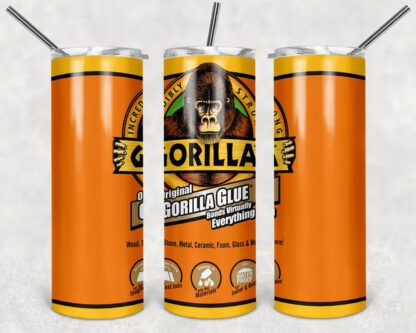 Gorilla Glue 20oz Skinny Tumbler custom drink wear - with straw - Stainless Steel cup -