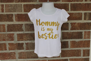 """Mommy Is My Bestie"" shirt - fancy boutique girls shirt - custom glitter"
