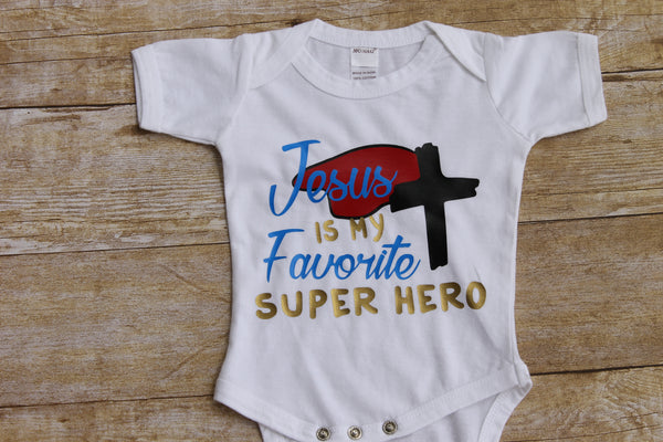 Jesus is my Favorite Super Hero Baby shirt - Onesies