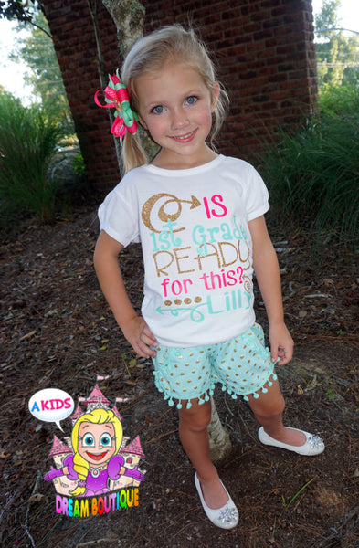 Back To School Shirt - Is 1st Grade Ready For This Girls Shirt