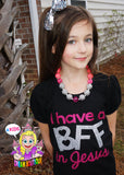 I Have a BFF In Jesus - Girls shirt - glitter