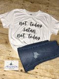 "Ladies White Top ""not today Satan, not today"""