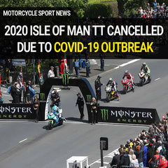 2020 Isle Of Man TT Event Cancelled Due To Covid-19