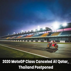 2020 MotoGP Class Canceled At Qatar And Thailand Postponed