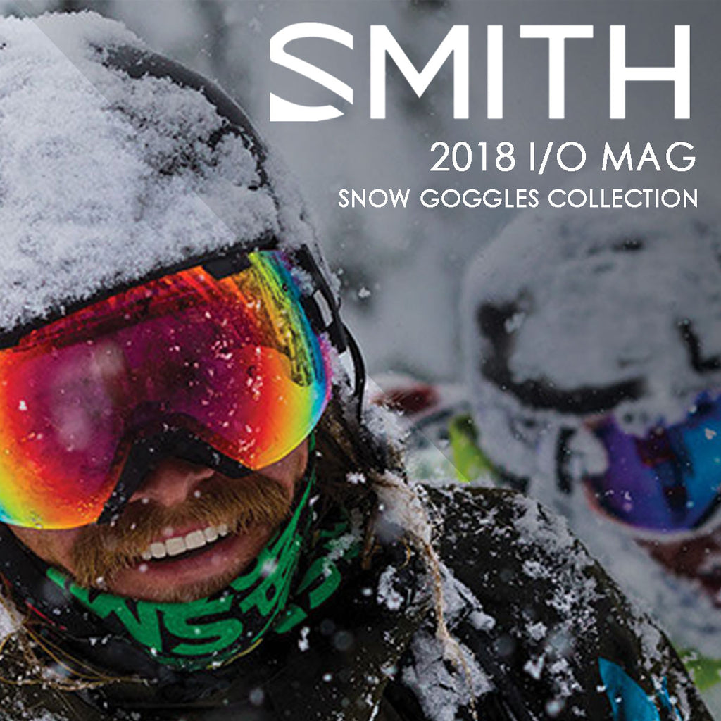 4ceb9d3aabc7 Smith Optics 2018 I O MAG Interchangeable Snow Goggles Collection – Shop  for Surf Gear, Skate Gear, Motorcycle Helmets