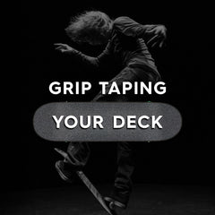 Skateboard Maintenance Series – Grip Taping your Deck