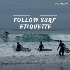 Surfing Tips & Guidelines | 10 Basic Rules of Surf Etiquette