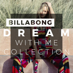Billabong Holiday 2018 | Dream With Me Womens Clothing Collection