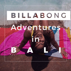 Billabong 2018 | Adventures In Bali With World-Traveler JúLia Muniz