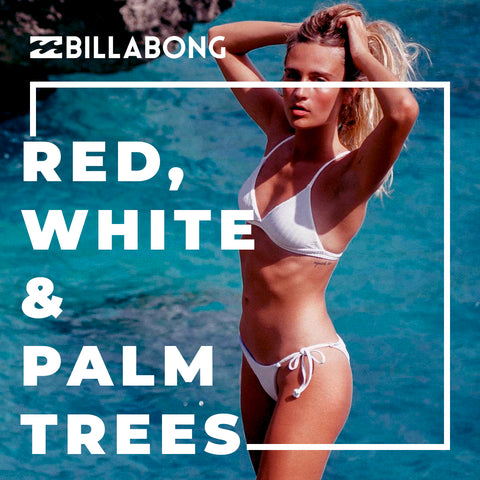 Billabong Summer 2019 | Red, White & Palm Trees Women's Beachwear Collection