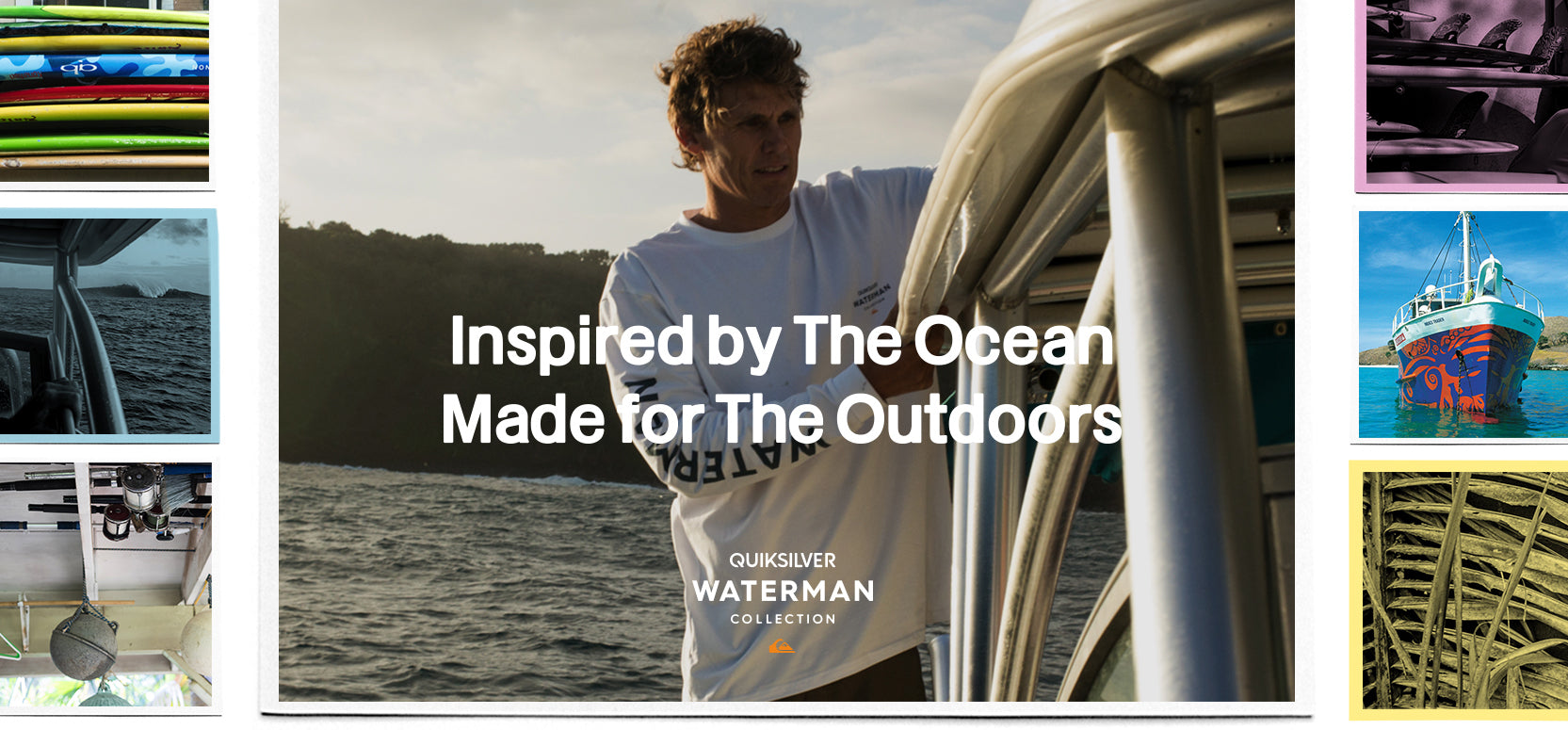 Quiksilver 2018 | Made for The Outdoor Adventure Waterman Collection
