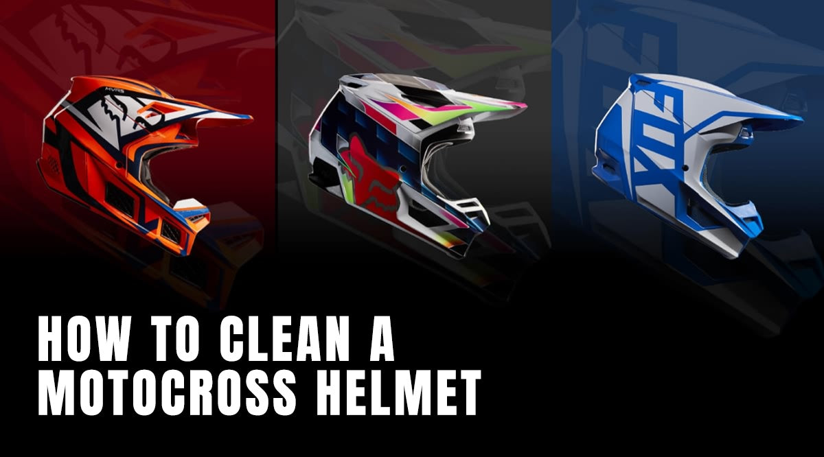 How To Clean A Motorcycle Off Road Racing Helmet Fox Mx Rider Tips Haustrom Com Shop Action Sports
