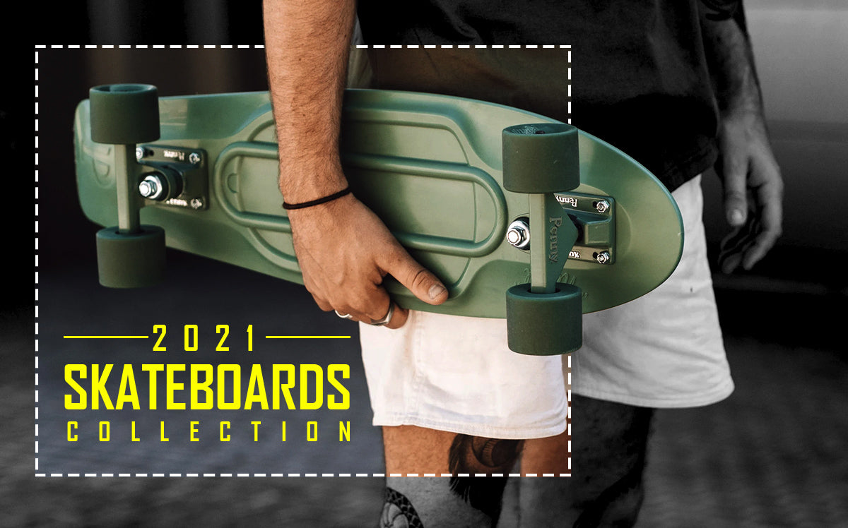 Skateboards 2021 Collection