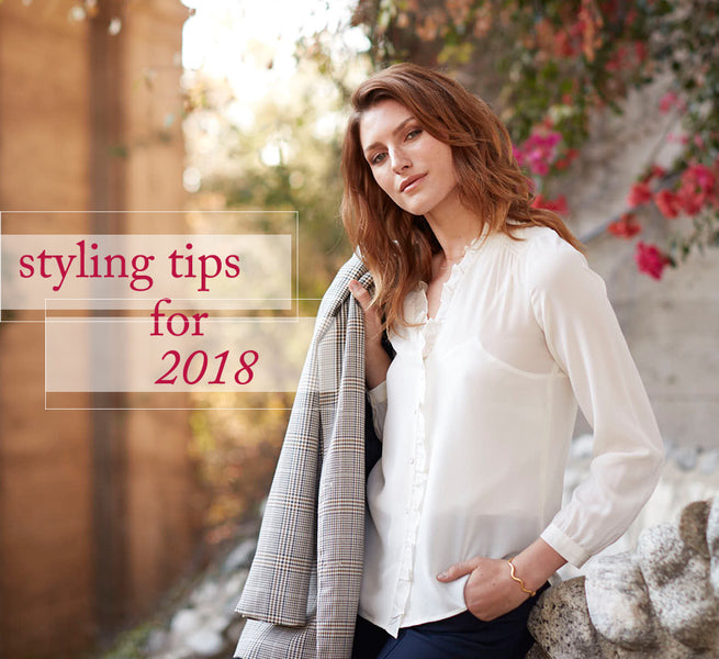 Styling Tips for 2018