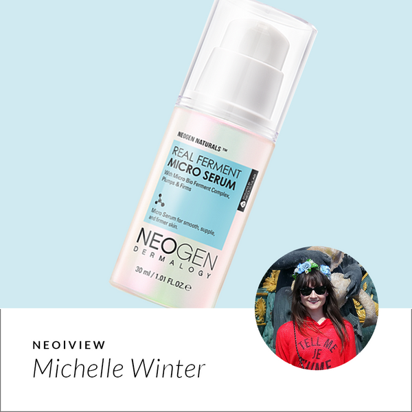 NEO I VIEW<br>Real Ferment Micro Serum Review by Michelle Winter - NEOGEN GLOBAL