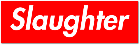 Slaughter Sticker