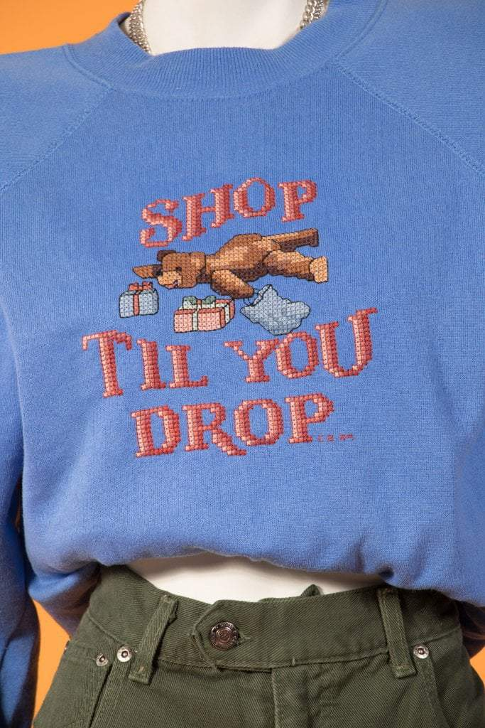 Copy of Vintage -  Shop Till You Drop Crewneck
