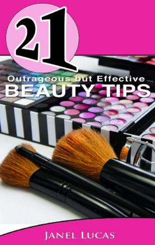 21 Outrageous but Effective Beauty Tips