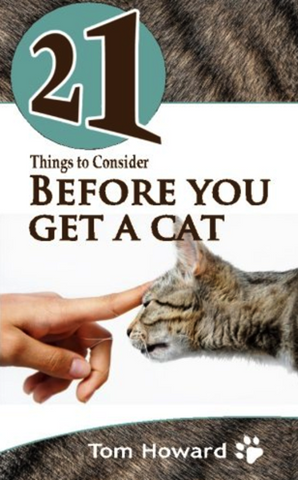 21 Things to Consider Before You Get a Cat (21 Book)