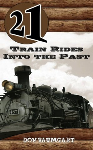 21 Train Rides Into The Past (21 Book Series)
