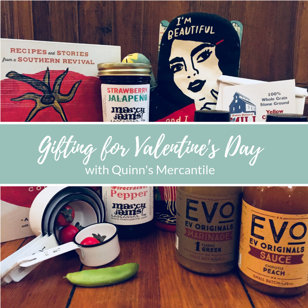 Gifting for Valentine's Day | Quinn's Mercantile