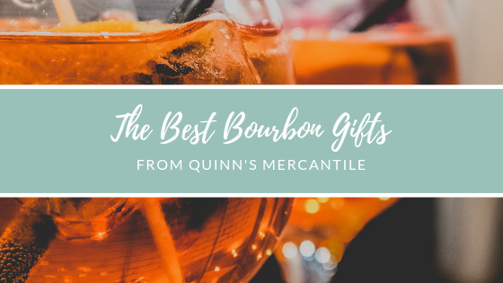 The Best Bourbon Gifts