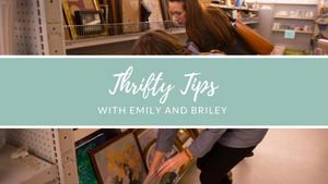 Thrifty Tips with Emily and Briley