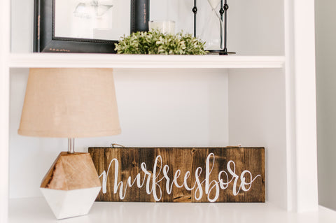 Murfreesboro Farmhouse Wooden Sign