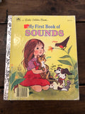 Vintage Little Golden Books-Vintage Finds-My First Book of Sounds 1963-Quinn's Mercantile