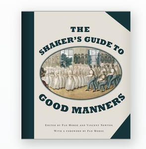 The Shaker's Guide to Good Manners-Quinn's Library-Quinn's Mercantile