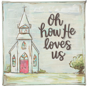 Oh How He Loves Us Canvas-Wall Decor-Quinn's Mercantile