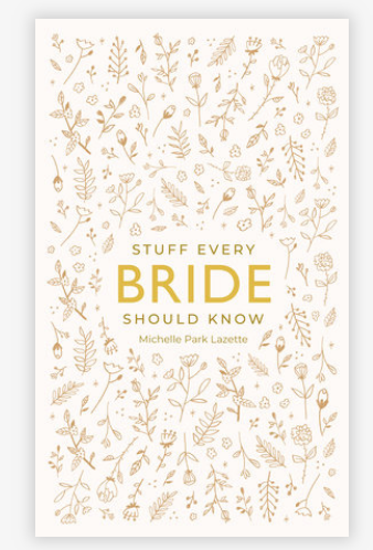Stuff Every Bride Should Know-Quinn's Library-Quinn's Mercantile