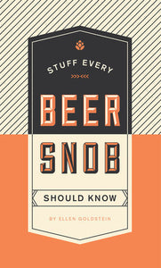 Stuff Every Beer Snob Should Know-Quinn's Library-Quinn's Mercantile