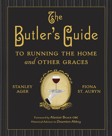 The Butler's Guide to Running the Home and Other Graces-Quinn's Library-Quinn's Mercantile