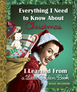 Everything I Need to Know I Learned from a Little Golden Book the Christmas Edition-christmas-Quinn's Mercantile
