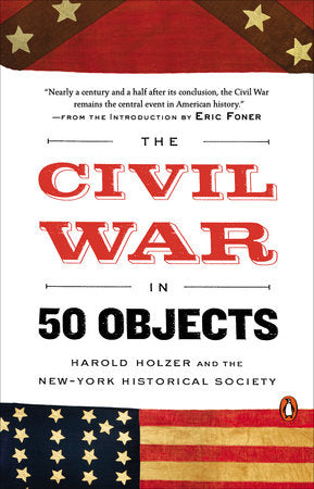 The Civil War in 50 Objects-Quinn's Library-Quinn's Mercantile