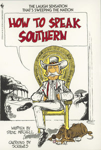 How to Speak Southern-Quinn's Library-Quinn's Mercantile