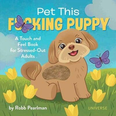 Pet This F*cking Puppy-Quinn's Library-Quinn's Mercantile