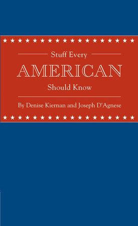 Stuff Every American Should Know-Quinn's Library-Quinn's Mercantile