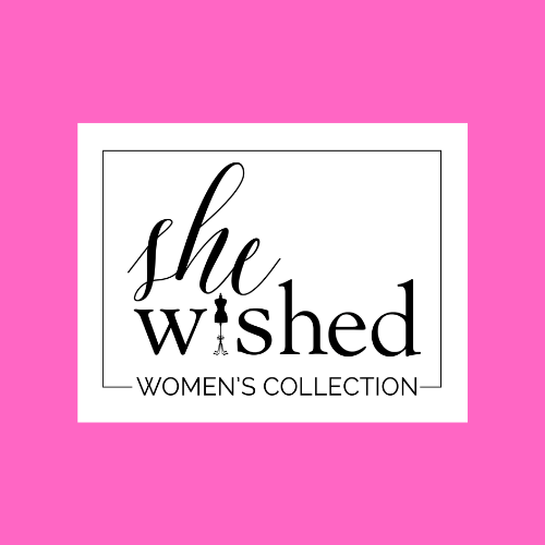 She WISHed Women's Collection