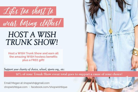Host a Wish Trunk Show!
