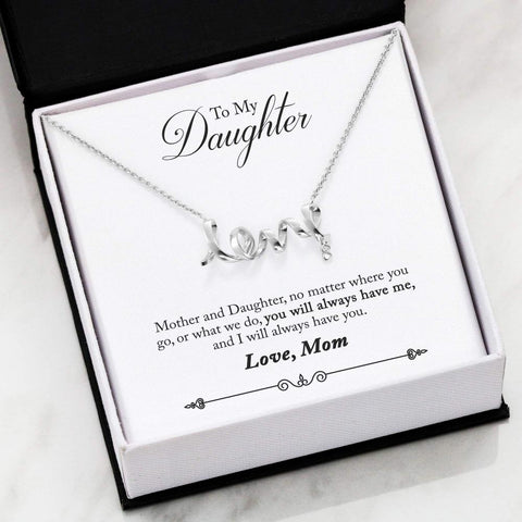 To My Daughter Scripted Love Necklace