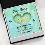 Stay Strong - Scripted Love Necklace
