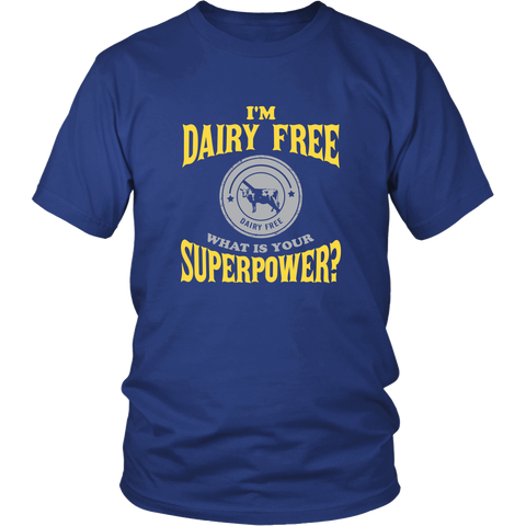 Official DAIRY FREE Superpower Shirt
