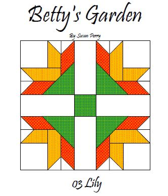 Betty's Garden Pattern 3 - Lily  Pattern - StoryQuilts.com